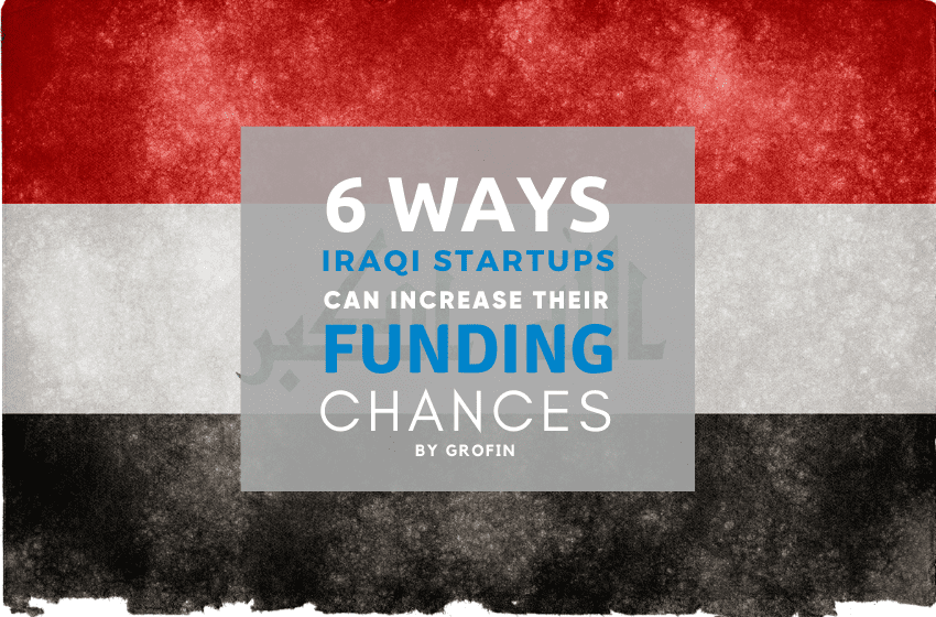 6 طرق لزيادة تمويل الشركات الناشئة في العراق